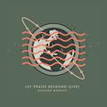 Let Praise Resound (Live)